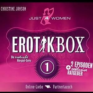 Erotikbox 1 (Just4Women) Hörspiel