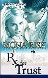 Prescription for Trust, Mona Risk, 1601546319