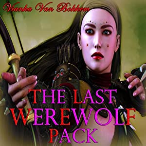 The Last Werewolf Pack Audiobook