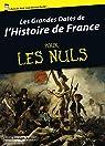 Les grandes dates de l'Histoire de France pour les Nuls par Julaud