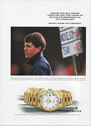 **PRINT AD** With Golfer Phil Mickelson For 1999 Rolex Day Date Gold Watches **PRINT AD**