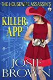 The Housewife Assassin's Killer App (Housewife Assassin Series, Book 8)