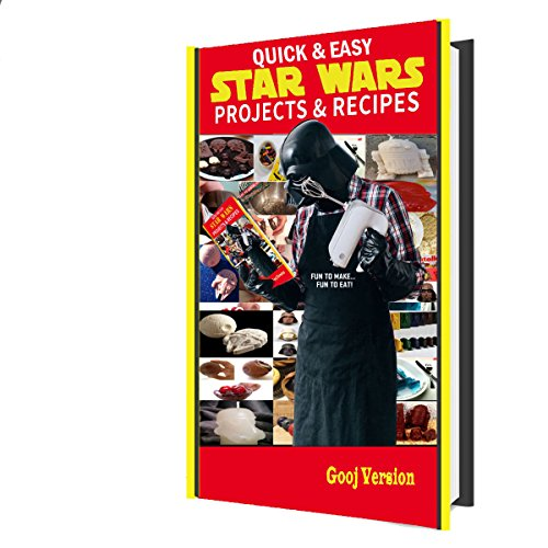GooJ Quick and Easy Star Wars and Lego projects and recipes