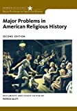 Major Problems in American Religious History 2nd Edition