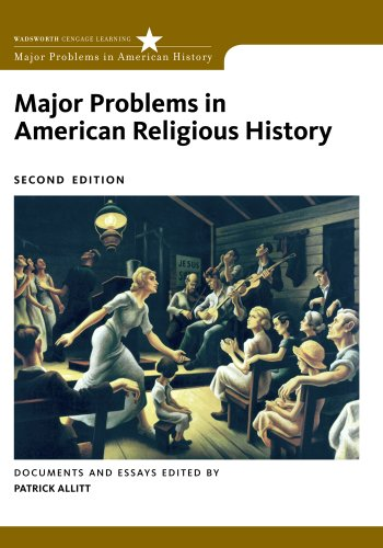 Major Problems in American Religious History (Major Problems in American History Series)