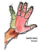 Mario Merz: Disegni