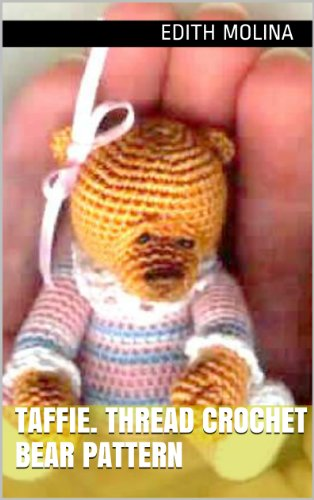 TAFFIE. Thread Crochet Bear Pattern