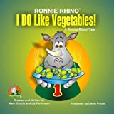 I DO Like Vegetables, Mark Coccio and Liz Parkinson, 1934919063