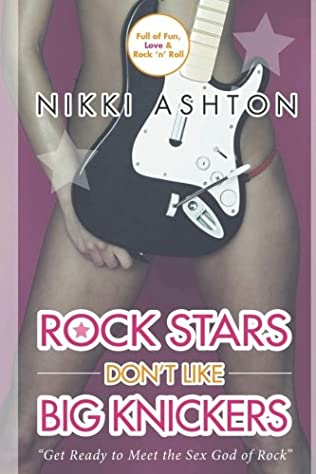 book cover of Rock Stars Don\'t Like Big Knickers