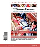 The Western Heritage, Volume 2, Books a la Carte Edition, Kagan, Donald and Ozment, Steven, 0205786553