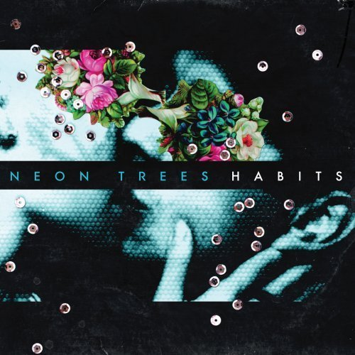 Habits by Neon Trees [2010] Audio CD