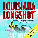 Louisiana Longshot: A Miss Fortune Mystery, Book 1 Hörbuch von Jana DeLeon Gesprochen von: Cassandra Campbell