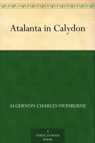swinburne atalanta in calydon