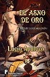 El Asno de Oro, Lucio Apuleyo, 1477598251
