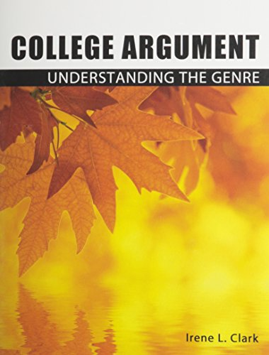 College Argument: Understanding the Genre