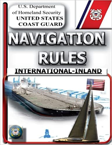 be79054b1f23 Navigation Rules  United States Coast Guard  9781470043193  Amazon.com   Books