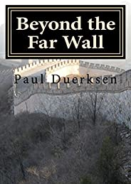 Beyond the Far Wall: Stories of Fantasy and Wonder