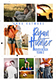 Ryan Hunter (Grover Beach Team Book 2)