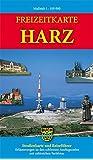 Freizeitkarte Harz: Straßenkarte und Reiseführer. Topgrafische Karte mit Erläuterungen zu den schönsten Reisezielen mit zahlreichen Farbfotos