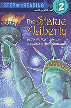 The Statue of Liberty (Step into Reading) - Kindle edition by ...