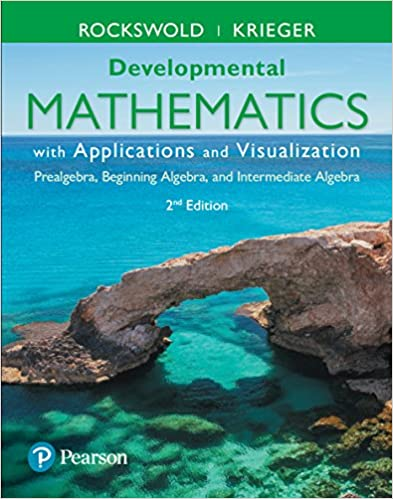 Developmental mathematics with applications and visualization developmental mathematics with applications and visualization prealgebra beginning algebra and intermediate algebra 2nd edition kindle edition fandeluxe Choice Image