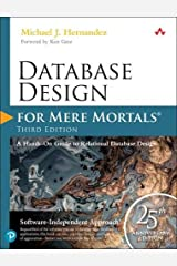 Database Design for Mere Mortals: 25th Anniversary Edition (4th Edition) Paperback