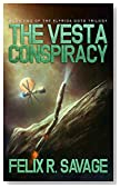 The Vesta Conspiracy (Sol System Renegades): The Elfrida Goto Trilogy, Book 2