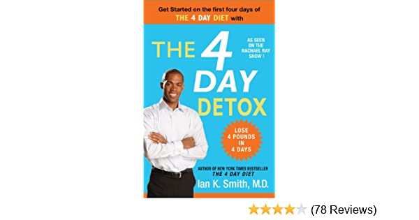 The 4 day detox kindle edition by ian k smith md health the 4 day detox kindle edition by ian k smith md health fitness dieting kindle ebooks amazon fandeluxe Images