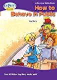 How To Behave in Public (Survival Skills Book 13)