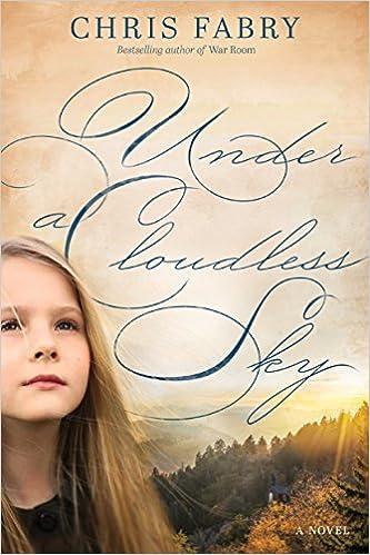 Under a Cloudless Sky by Chris Fabry | book spotlight