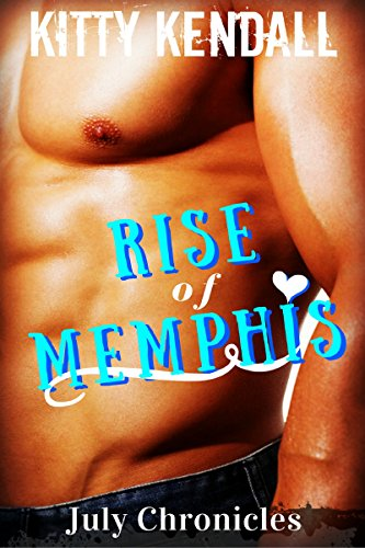 Rise of Memphis July Chronicles