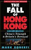 The Fall of Hong Kong, Mark Roberti, 0471159611