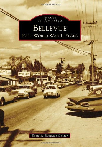 Bellevue: Post World War II Years (Images Of America)
