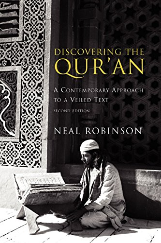 Discovering the Quran: A Contemporary Approach to a Veiled Text