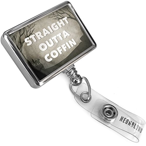Retractable Plastic ID Badge Reel Straight Outta Coffin Halloween Graveyard with Bulldog Belt Clip On Holder Neonblond ()