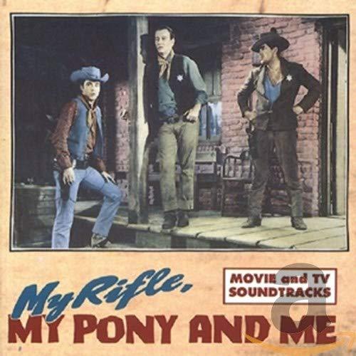 My Rifle, My Pony & Me: Movie & TV Soundtracks