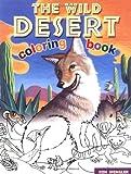 The Wild Desert Coloring Book