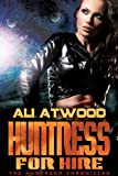 Huntress for Hire (Huntress Chronicles Book 1)