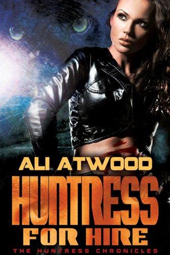 The Immortal Huntress