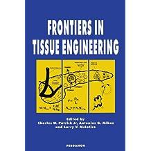Frontiers in Tissue Engineering