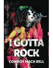 I Gotta Rock