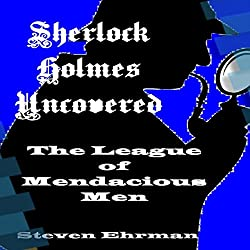 The League of Mendacious Men