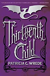 Thirteenth Child (Frontier Magic Book 1)