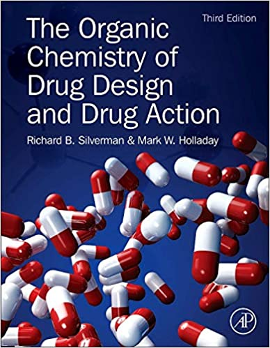 The Organic Chemistry of Drug Design and Drug Action 3rd Edition by Richard B. Silverman Ph.D Organic Chemistry , Mark W. Holladay  PDF Download