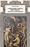 img - for Capolavori a Sbalzo Per I Medici: Cellini E Altri Maestri book / textbook / text book