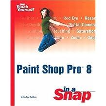 Paint Shop Pro 8 in a Snap