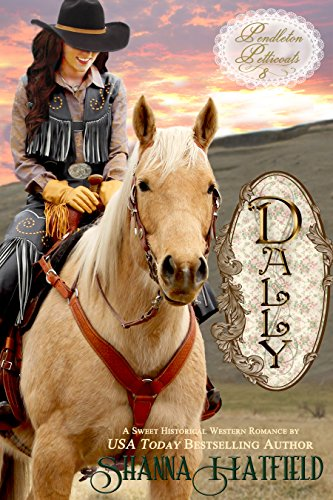 Dally (Pendleton Petticoats Book 8) cover