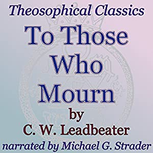To Those Who Mourn Audiobook