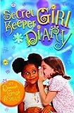 Secret Keeper Girl Diary, Moody Publishing and Dannah K. Gresh, 0802431577