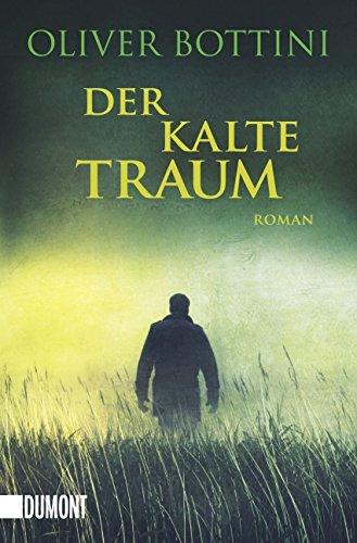 Der kalte Traum: Roman (Taschenbücher)